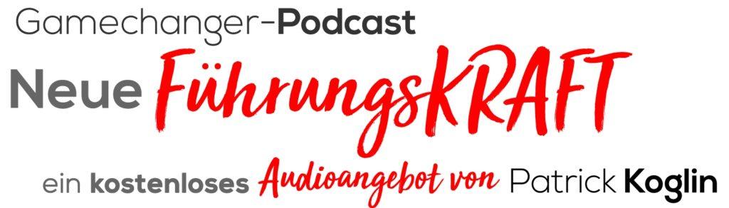 """Der Podcast """"Neue FührungsKRAFT"""" ist ein kostenloses Audioangebot von Patrick Koglin."""