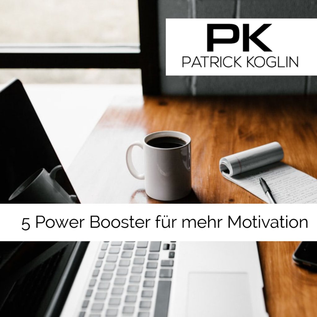 5 Power Booster für mehr Motivation